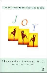 Joy, by Alexander Lowen